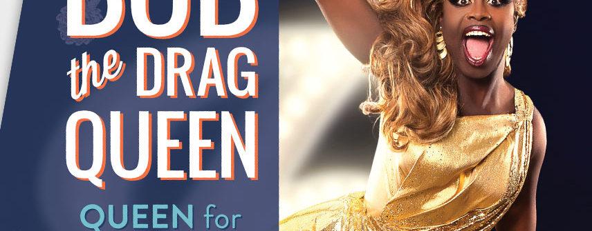 bob the drag queen comedy poster design